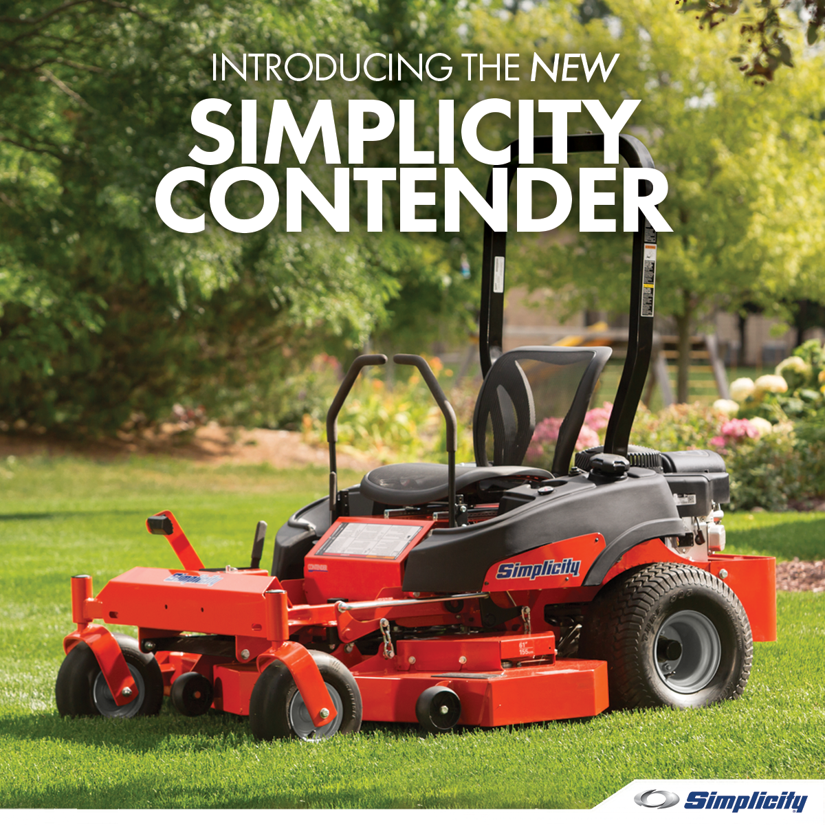 "a red riding lawn mower sits in a freshly cut grass field surrounded by flowers. the white copy reads, ""introducing the new simplicity contender."" the blue simplicity logo is in the bottom right hand corner"