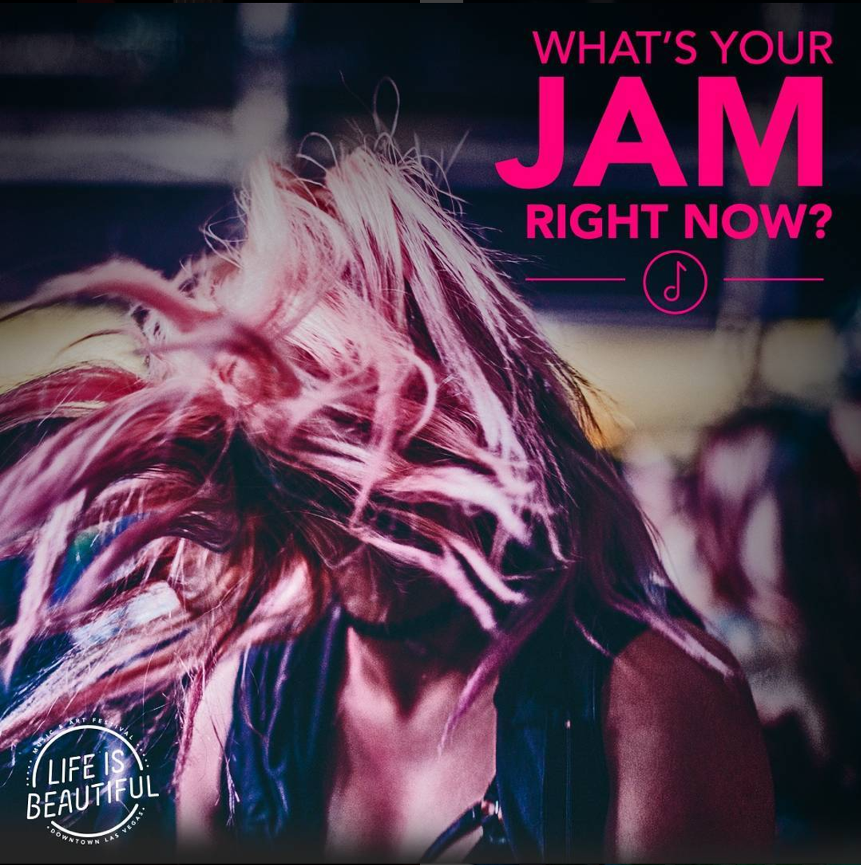 "Woman with pink hair, wearing a navy blue tank top head banging at the Life is Beautiful festival in Las Vegas, Nevada. Text on image reads ""What's your jam right now?"""