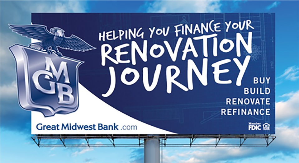 "A dark blue billboard sits in front of a light blue sky. The billboard reads ""Helping you finance your renovation journey. Buy. Build. Renovate. Refinance."" On the side of the billboard is an illustrated eagle holding a shield with the letters GMB."